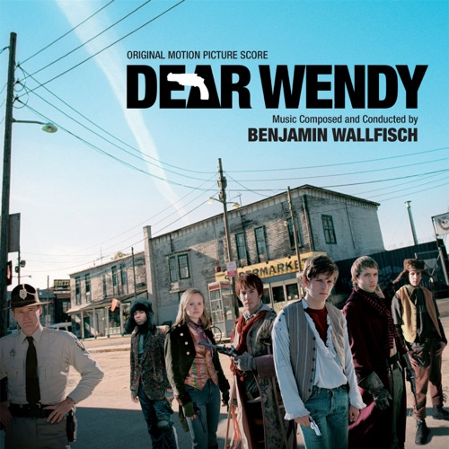 Dear Wendy (Benjamin Wallfisch)