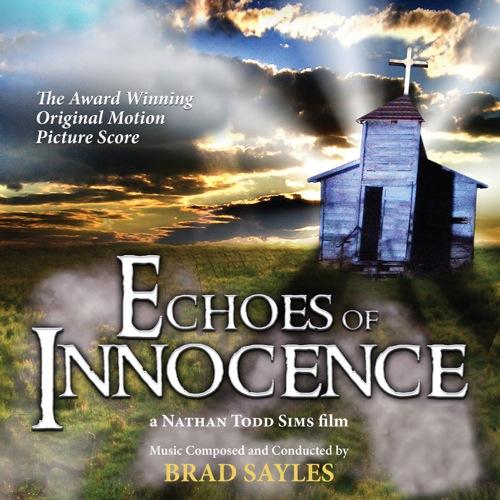 Echoes of Innocence (Brad Sayles)
