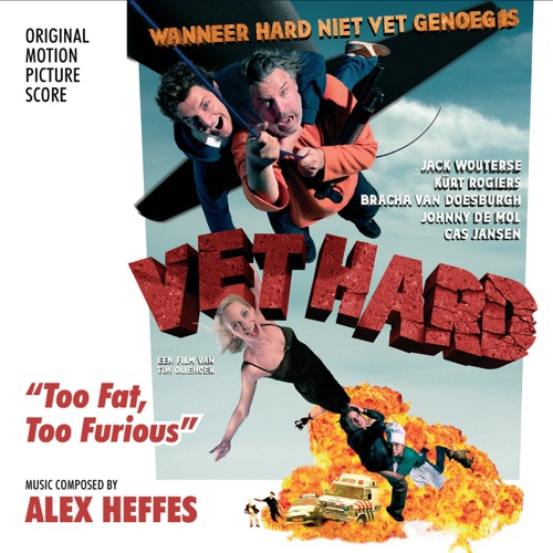Vet Hard (Too Fast, Too Furious) (Alex Heffes)