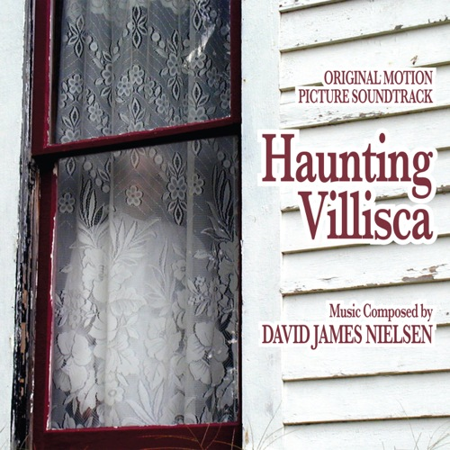 Haunting Villisca (David James Nielsen)