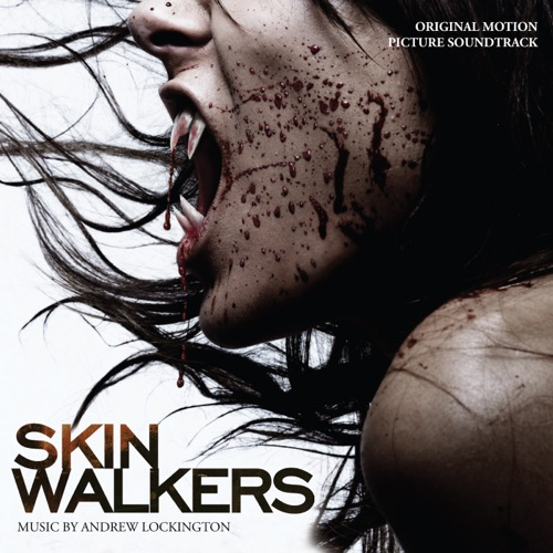 Skinwalkers (Andrew Lockington)