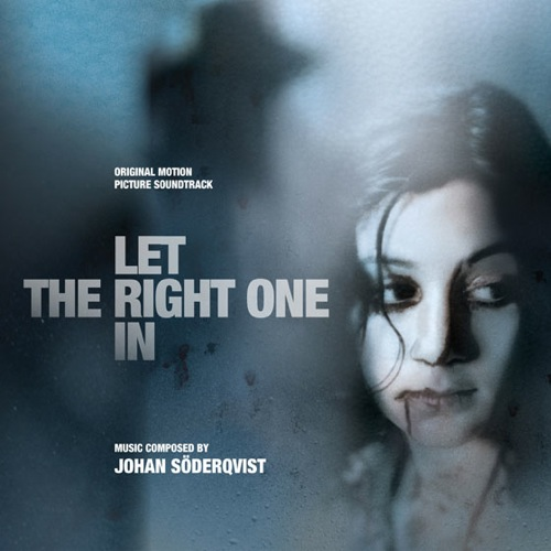 Let the Right One In (Johan Söderqvist)