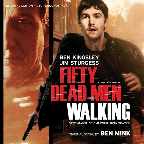 Fifty Dead Men Walking (Ben Mink)