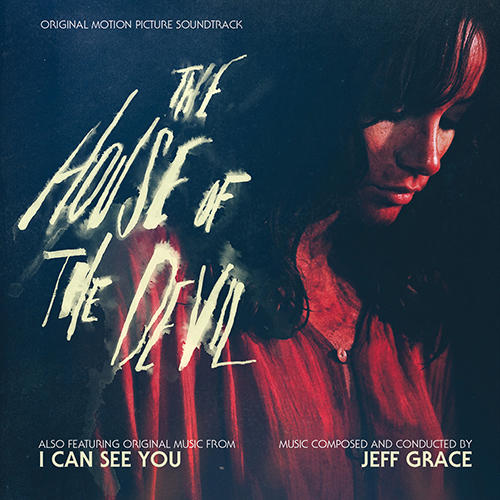 The House of the Devil / I Can See You (Jeff Grace)