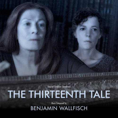 The Thirteenth Tale (Benjamin Wallfisch)