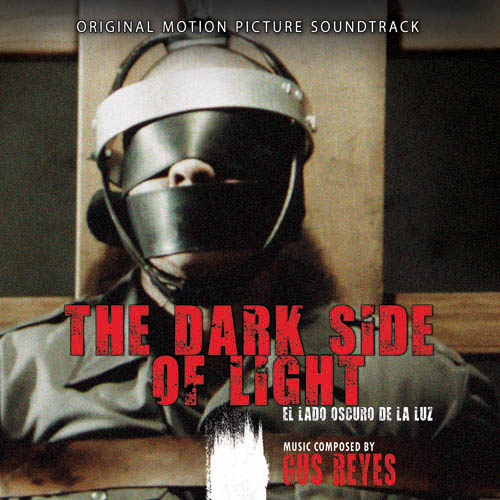 The Dark Side of Light (Gus Reyes)