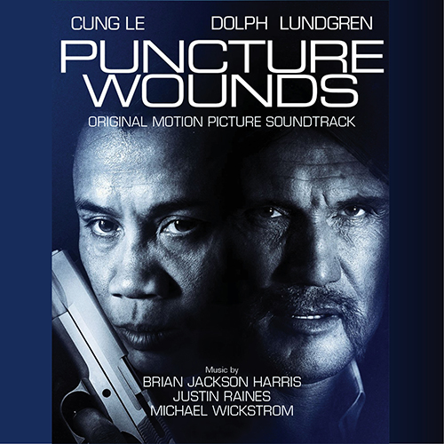 Puncture Wounds (Brian Jackson Harris, Justin Raines & Michael Wickstrom)
