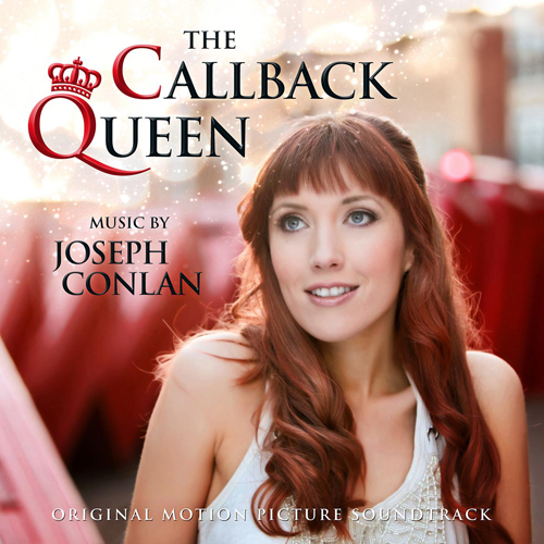 The Callback Queen (Joseph Conlan)