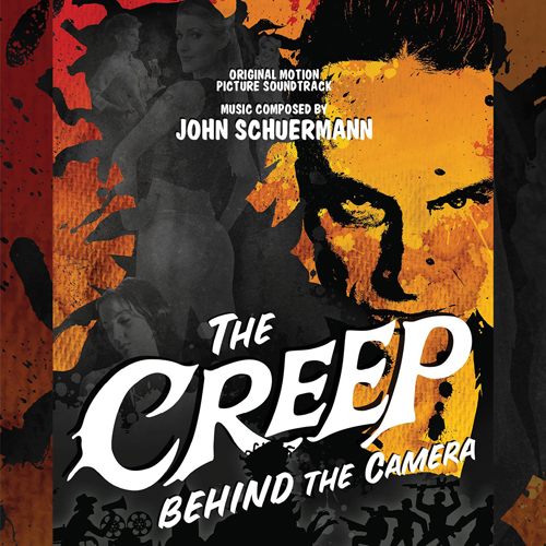 The Creep Behind the Camera (John Schuermann)