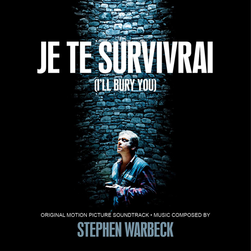 Je te survivrai (I'll Bury You) (Stephen Warbeck)