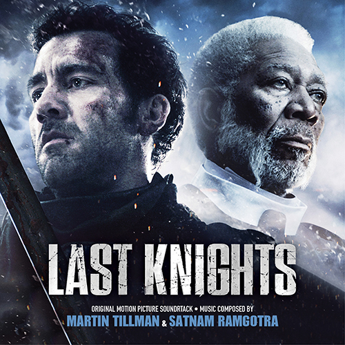 Last Knights (Martin Tillman & Satnam Ramgotra)