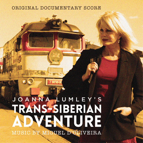 Joanna Lumley's Trans-Siberian Adventure (Miguel d'Oliveira)