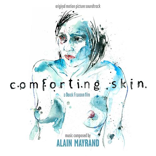 Comforting Skin (Alain Mayrand)